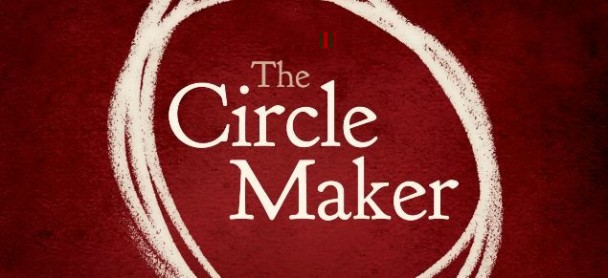 The Circle Maker – The Conclusion